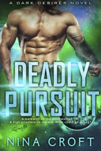 Deadly Pursuit (Dark Desires Book 2)
