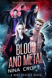 Blood and Metal (Dark Desires Book 5)
