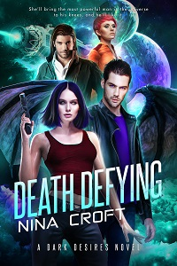 Death Defying (Dark Desires Book 3)
