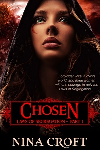 Chosen (Laws of Segregation Part 1)