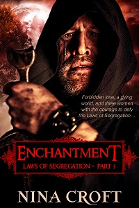 Enchantment (Laws of Segregation Part 3)
