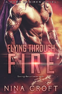 Flying Through Fire (Dark Desires Book 6)