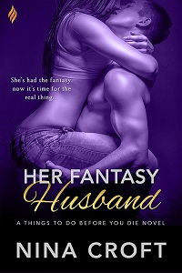 Her Fantasy Husband (Things to Do Before You Die Book 2)