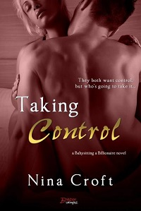 Taking Control (Babysitting a Billionaire Book 3)