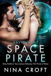 Saving the Space Pirate (Ruby Robbins Part 3)