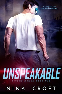 Unspeakable (Beyond Human Book 2)