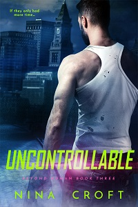 Uncontrollable (Beyond Human 3)