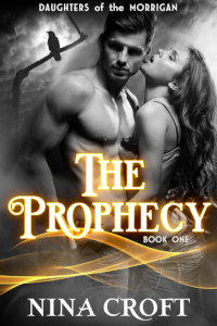 The Prophecy (Daughters of the Morrigan 1)