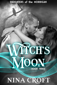 Witch's Moon (Daughters of the Morrigan 3)