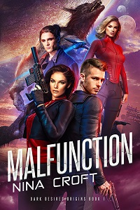 Malfunction (Dark Desires Origins Book 1)