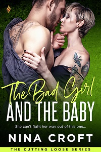 The Bad Girl and the Baby (Cutting Loose Book 3)